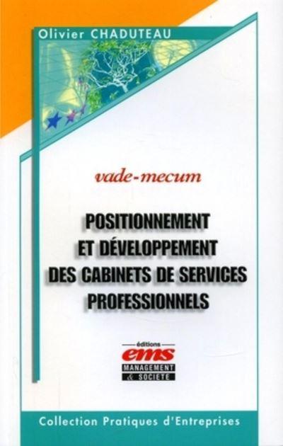 Positionnement et developpement des cabinets de services professionnels. vade-me