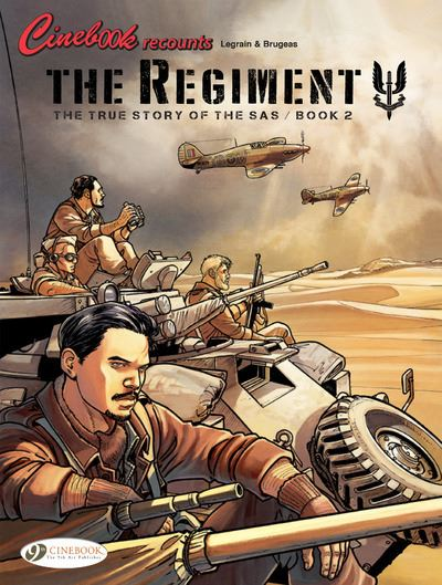 The Regiment - The True Story of the SAS Book 2