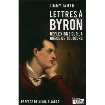 Lettres à Byron - Réflexions sur la grèce de toujours
