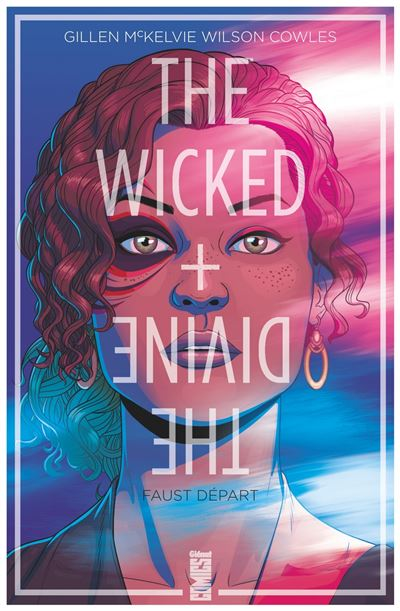 The wicked and the divine - The Wicked + The Divine - tome 1 - The Wicked The Divine