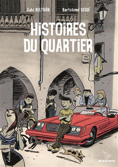 Histoires du quartier (Tome 1)