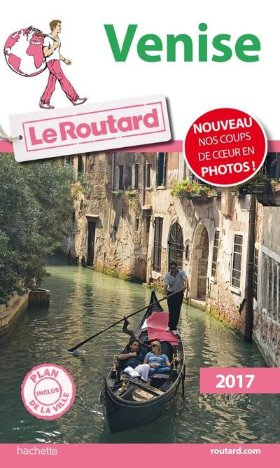 Guide du Routard Venise 2017