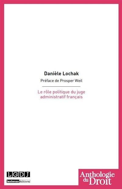 Le rôle politique du juge administratif français