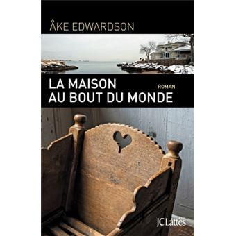 La maison au bout du monde broch ke edwardson livre for Maison du monde livre