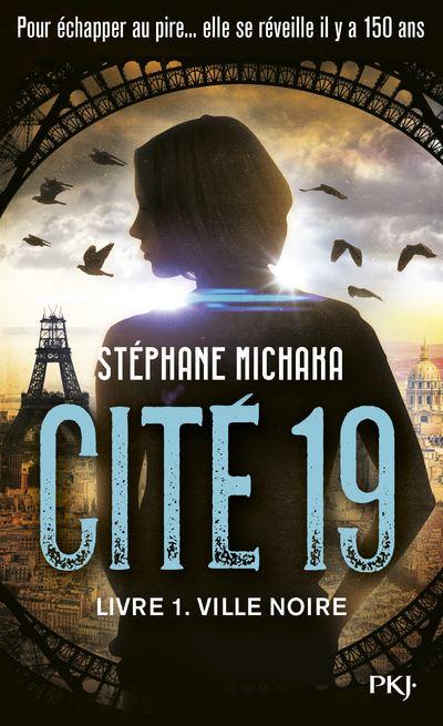 Cité 19 - tome 1 Ville noire