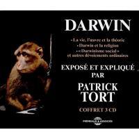Charles Darwin exposé et expliqué par Patrick Tort