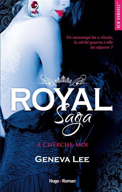 Royal Saga - tome 4 Cherche-moi