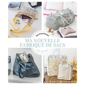 29cb8718c3 Ma nouvelle fabrique de sacs - broché - Elsa Giraud-Virissel, Fabrice Besse  - Achat Livre | fnac