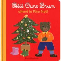 Petit Ours Brun attend le père Noël