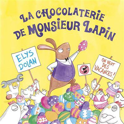 Chocolaterie de Monsieur Lapin (La)