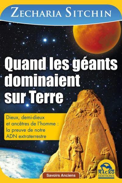 Quand les géants dominaient sur terre - La preuve de notre ADN extra-terrestre - 9788862294706 - 15,99 €