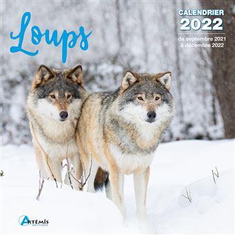 Calendrier Loup 2022 Calendrier Loups 2022   broché   COLLECTIF.   Achat Livre | fnac