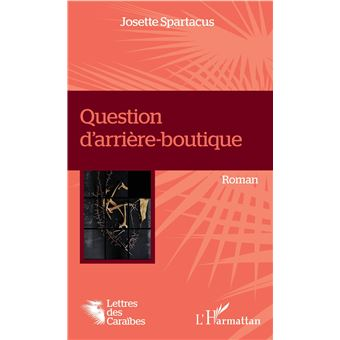 Question d'arriere boutique