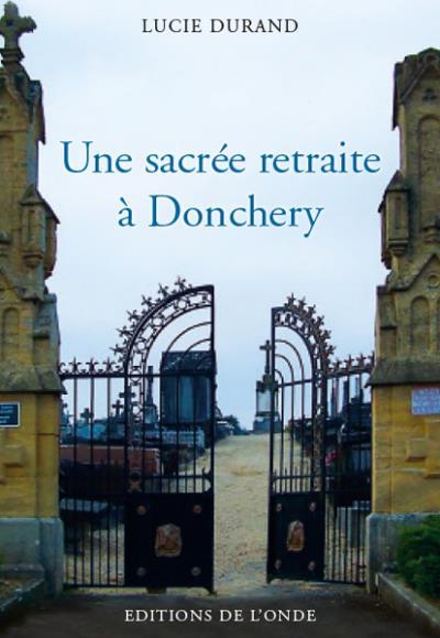 Une sacrée retraite à Donchery