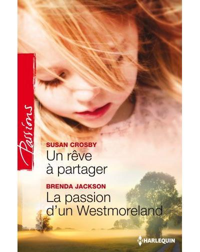 Un rêve à partager - La passion d'un Westmoreland