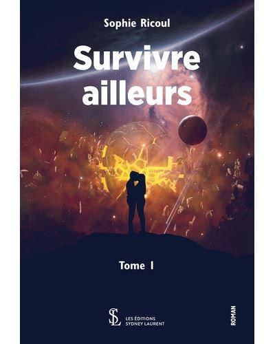 Survivre ailleurs