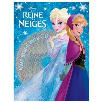 La reine des neiges livre avec cd audio la reine des - La reine des neiges walt disney ...