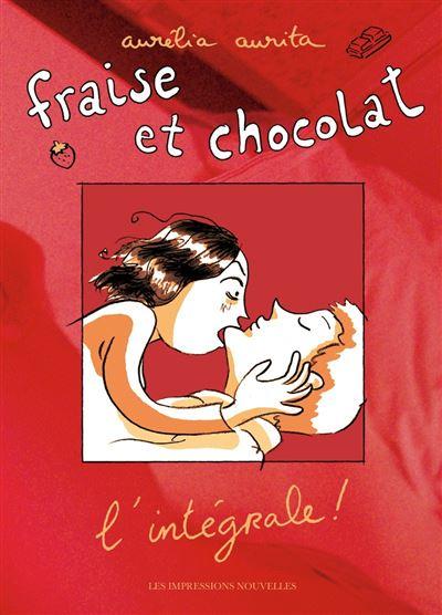 Fraise et chocolat, l'integrale !