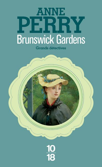 Les enquêtes de Charlotte et Thomas Pitt -  : Brunswick gardens