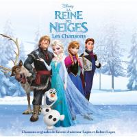 La Reine Des Neiges - Les Chansons
