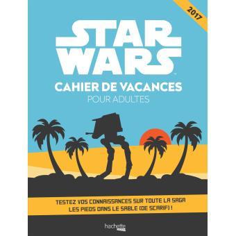 star wars star wars cahier de vacances pour adultes antartik broch achat livre fnac. Black Bedroom Furniture Sets. Home Design Ideas
