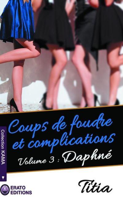 Coups de foudre et complications - Volume 3 - Daphné - 9782374472607 - 3,99 €