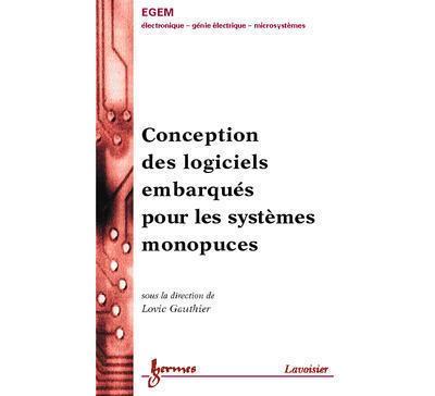 Conception des logiciels embarqués pour les systèmes monopuces