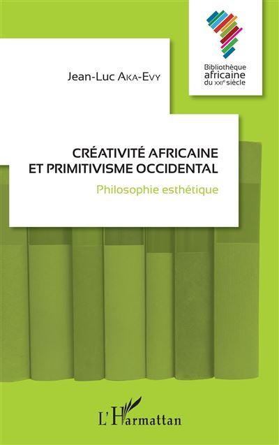 Créativité africaine et primitivisme occidental