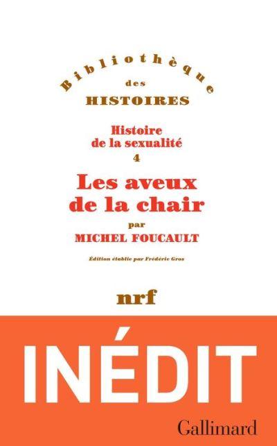 Histoire de la sexualité (Tome 4) - Les aveux de la chair - 9782072700354 - 16,99 €
