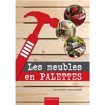 Mes Meubles En Palettes Broche Alban Lecoanet Maud Vignane