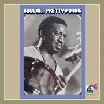 Soul Is … Pretty Purdie Edition remasterisée