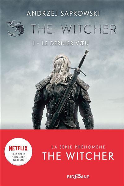 The Witcher (Sorceleur), T1 : Le Dernier Voeu