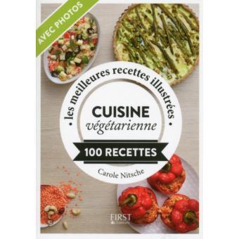 Petit Livre De Cuisine Vegetarienne Ne 100 Recettes Poche