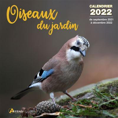 Calendrier Jardinier 2022 Calendrier Oiseaux du jardin 2022   broché   COLLECTIF.   Achat