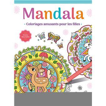 Mandala Coloriages Amusants Pour Les Filles Broche Collectif Achat Livre Fnac