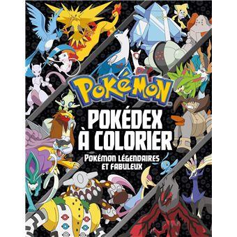 Les Pokémon Pokédex à Colorier Spécial Pokémon Légendaires Et Fabuleux