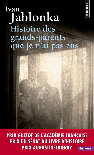 Nos dernières lectures (tome 4) - Page 25 Histoire-des-grands-parents-que-je-n-ai-pas-eus