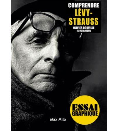Comprendre Lévi-Strauss