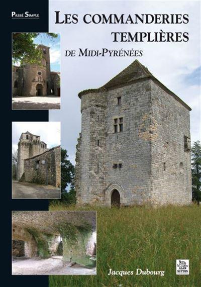 Les commanderies templières en Midi-Pyrénées