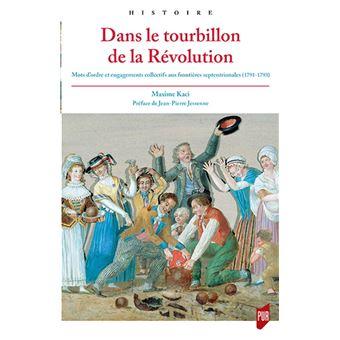 Dans le tourbillon de la Révolution française