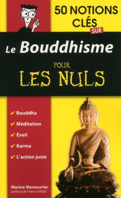 50 notions clés sur le Bouddhisme pour les Nuls - 9782754082068 - 6,99 €