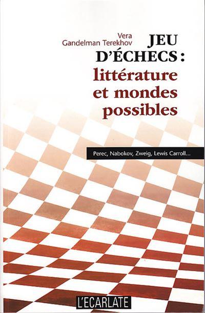 Jeu d'échecs : littérature et mondes possibles