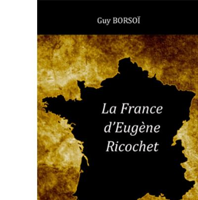 La France d'Eugène Ricochet
