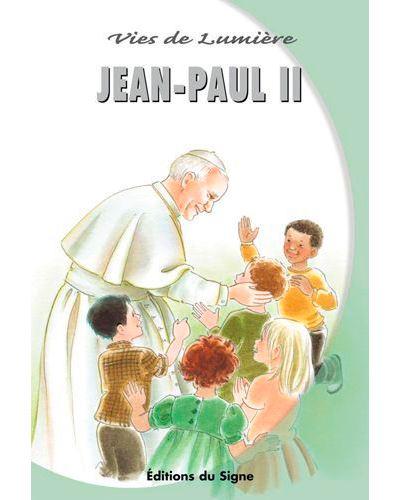 Vies de lumière - Jean-Paul II