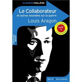 Le collaborateur et autres nouvelles sur la guerre de Louis Aragon
