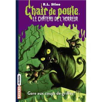 Le Chateau De L Horreur Gare Aux Coups De Griffes Tome 01 Le Chateau De L Horreur