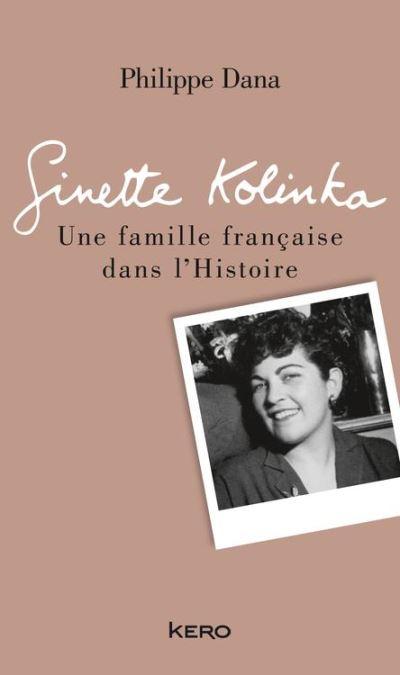 Ginette Kolinka - Une famille française dans l'Histoire - 9782366581478 - 4,49 €