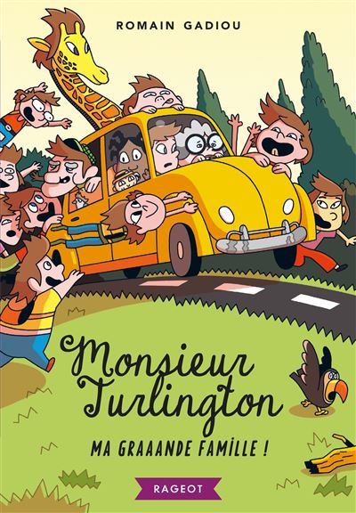 Monsieur Turlington - Ma graaande famille !