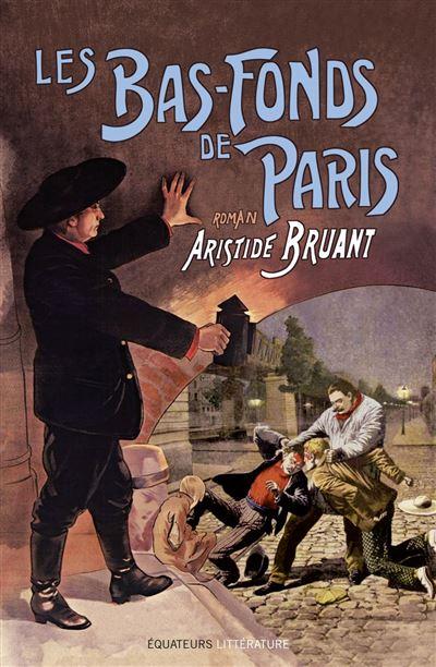 Les bas-fonds de Paris