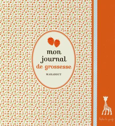 Mon Journal De Grossesse Sophie La Girafe